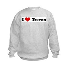 I Love Trevon Sweatshirt
