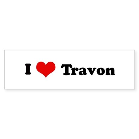 I Love Travon Bumper Sticker