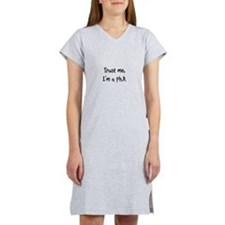Trust me, I'm a Ph.D. Women's Nightshirt
