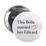 "This Bella married her Edward 2.25"" Button (100 pa"