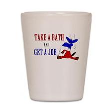 Take a Bath & Get a Job Shot Glass