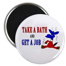 Take a Bath & Get a Job Magnet