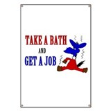 Take a Bath &amp; Get a Job Banner
