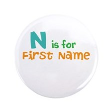 """Baby's Name and Initial Here"" 3.5"" Button"