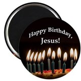 Happy Birthday, Jesus Magnet