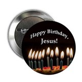 "Happy Birthday, Jesus 2.25"" Button"