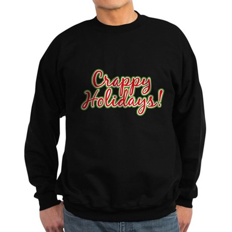 Crappy Holidays Dark Sweatshirt