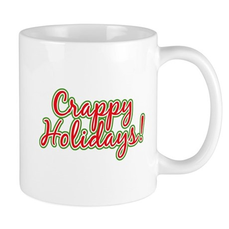 Crappy Holidays Mug