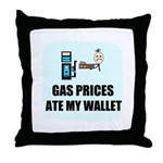 GAS PRICES ATE MY WALLET Throw Pillow