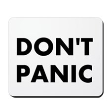 Don't Panic Mousepad