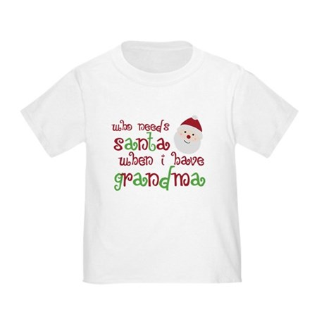 Who Needs Santa Toddler T-Shirt