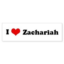I Love Zachariah Bumper Car Sticker
