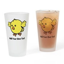 Cute Chick. Black Text Drinking Glass