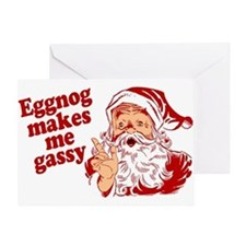 Eggnog Makes Me Gassy Greeting Card