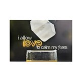 Love and Fears Quote on Rectangle Magnet