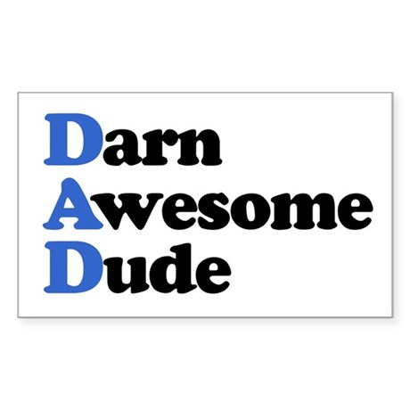 Darn Awesome Dude Rectangle Sticker