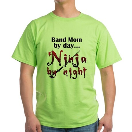 Band Mom Ninja Green T-Shirt
