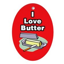 I Love Butter Ornament (Oval)