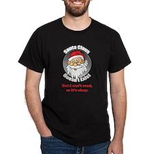 Santa Claus doesn't exist T-Shirt