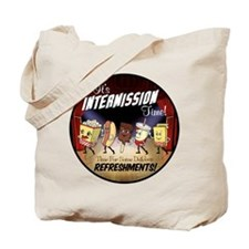 Intermission time Tote Bag