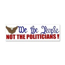 We The People Not The Politic Car Magnet 10 x 3