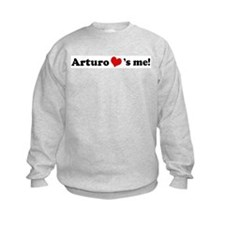 Arturo Loves Me Sweatshirt