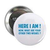 "Here I am 2.25"" Button (10 pack)"