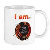 Art from Ashes &amp;quot;I am...&amp;quot; affirmation Mug