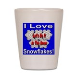 I Love Snowflakes Shot Glass