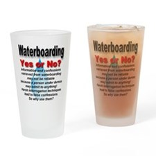 Waterboarding Yes or No? Drinking Glass