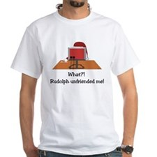 Rudolph Unfriended Me! Shirt