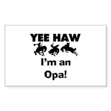 Yeehaw I'm an Opa Decal
