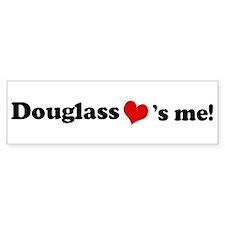 Douglass Loves Me Bumper Bumper Sticker