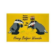 Honey Badger Wannabe Rectangle Magnet