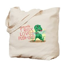 T Rex Loves Push-Ups Tote Bag