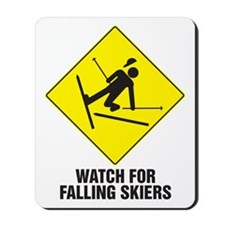 Watch for Falling Skiers Mousepad