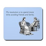 Avoiding Friends & Family Mousepad