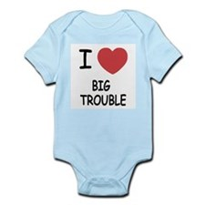 I heart big trouble Infant Bodysuit