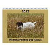 2013 Montana Pointing Dog Rescue Calendar