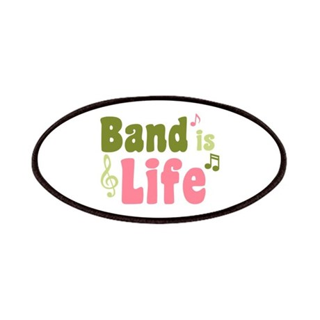 Band is Life Patches