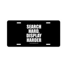 Search Hard Display Harder Aluminum License Plate