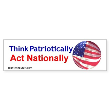 Think Patriotically Bumper Sticker