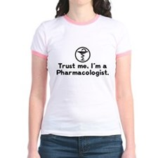 Trust Me I'm A Pharmacologist T