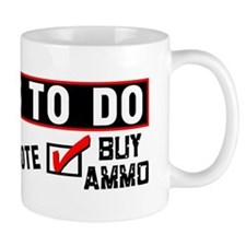 """Things To Do: Pray, Vote, Buy Ammo!"" Mu"