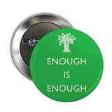 "Enough Is Enough 2.25"" Button (10 pack)"