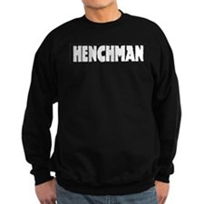 HENCHMAN Sweatshirt