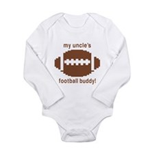 My Uncle's Football Buddy Long Sleeve Infant Bodys