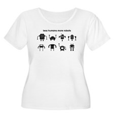 Less Humans More Robots T-Shirt