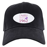 Fabulous Since 1962 Baseball Hat