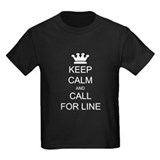 Keep Calm Call For Line T